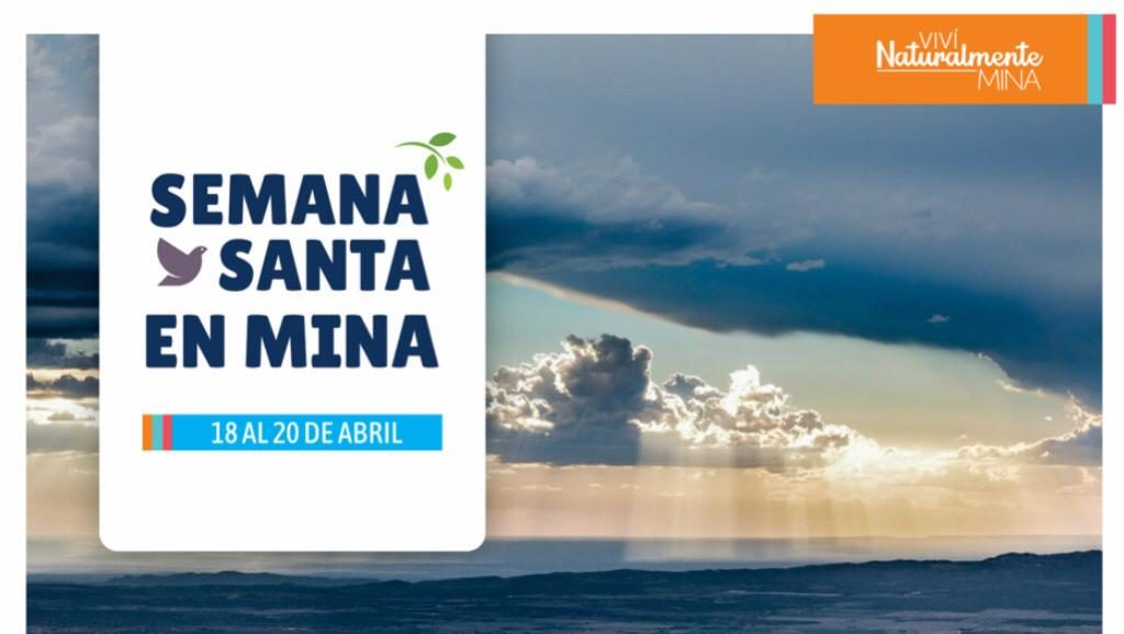 40c32ae67 Semana Santa 2019: Grilla de actividades para disfrutar en Mina ...