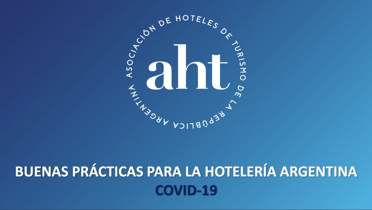 La AHT lanza un protocolo de funcionamiento para la apertura de sus hoteles