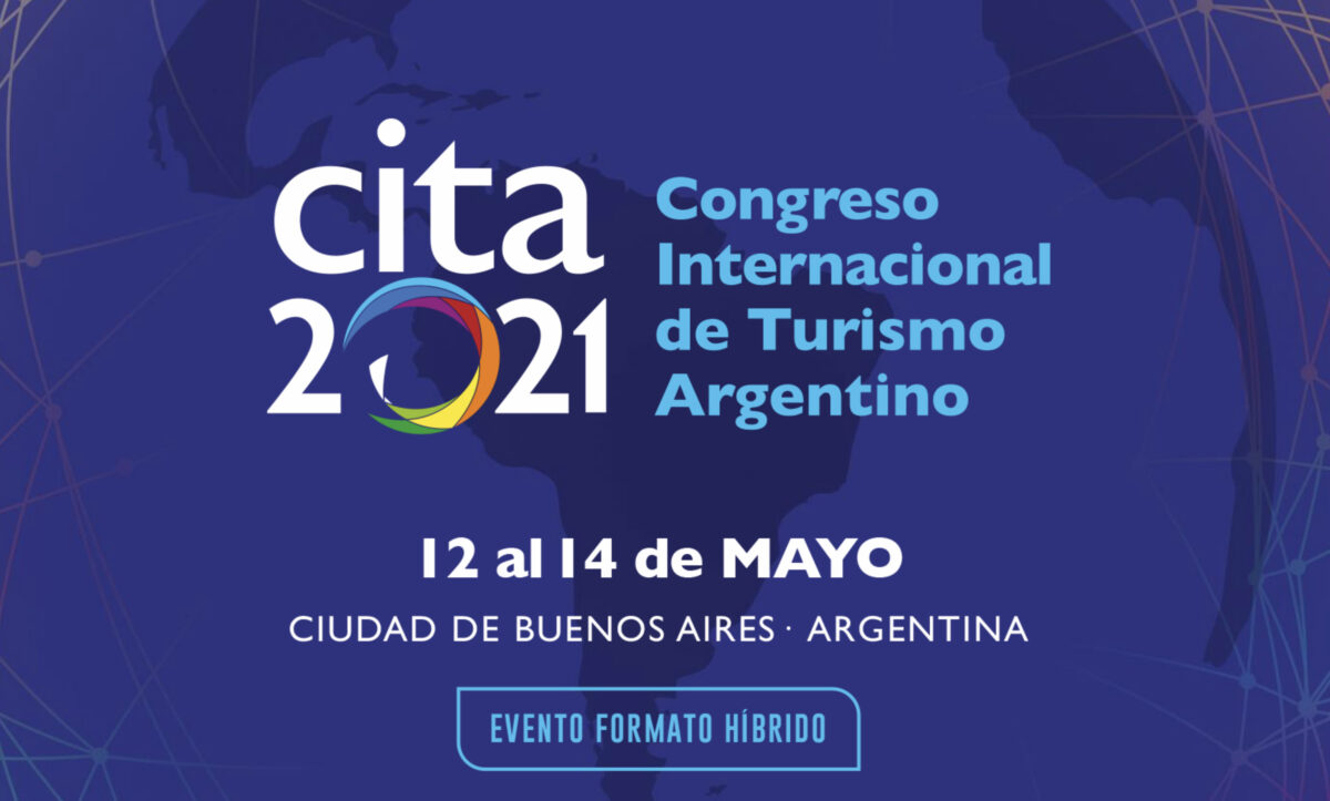 Agendar: Llega el Congreso Internacional de Turismo Argentino #Cita2021